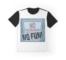 NO FUN! Graphic T-Shirt