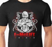 E=McLIFT (Einstein's Formula For Gains) Unisex T-Shirt