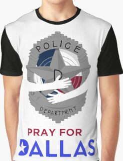 Pray for Dallas Graphic T-Shirt