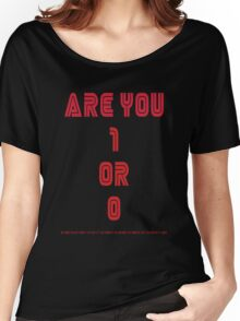 Are You 1 or 0 - Mr Robot - F Society Women's Relaxed Fit T-Shirt