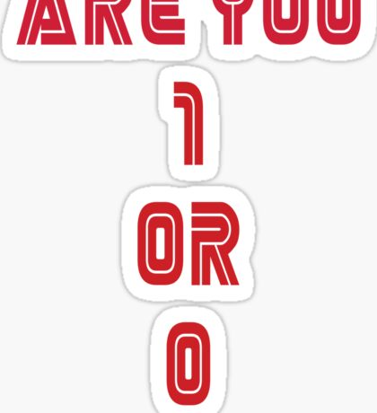 Are You 1 or 0 - Mr Robot - F Society Sticker