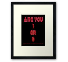 Are You 1 or 0 - Mr Robot Framed Print