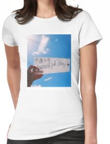 It's A Beautiful Day Womens Fitted T-Shirt