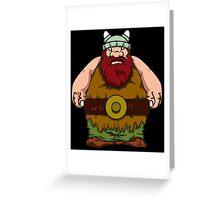 Wikinger, viking, olaf, bart, beard, danger, bellt, gürtel, cap, hat, grim, grimly, big,  fat, strong, helm, helmet, nordisch, north, horn Greeting Card