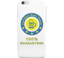 Certified beer taster iPhone Case/Skin