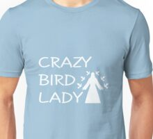 CRAZY BIRD LADY Unisex T-Shirt