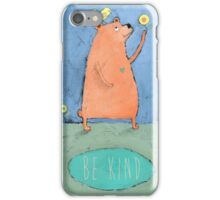 Be Kind iPhone Case/Skin