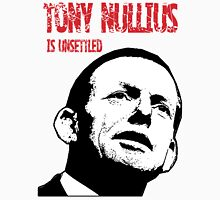 Tony Nullius Is Unsettled.  Unisex T-Shirt