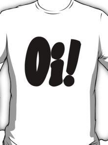 Oi! T-Shirt