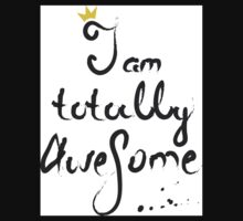 I am totally awesome One Piece - Short Sleeve