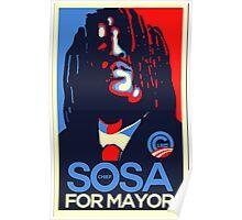 sosa for mayor Poster