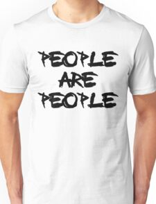 People Are People Unisex T-Shirt
