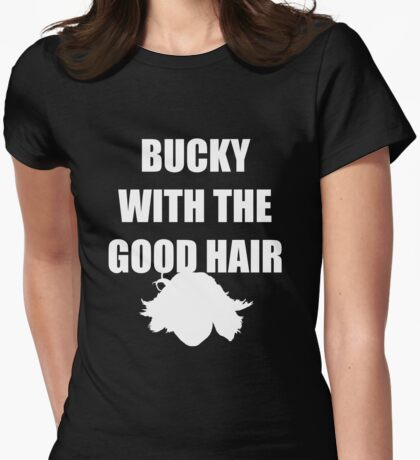 BUCKY WITH THE GOOD HAIR - Bucky Barnes Womens Fitted T-Shirt