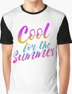 WE'RE COOL FOR THE SUMMER Graphic T-Shirt