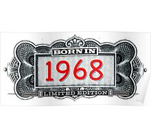 Born In 1968 - Limited Edition Poster