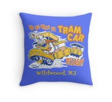Watch the Tram Car Please! Throw Pillow