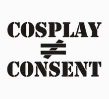 Costumes are not Consent by kayllisti