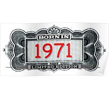 Born In 1971 - Limited Edition Poster