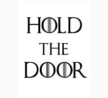Hold the door (Hodor) Unisex T-Shirt