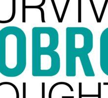 Robron | I Survived Sticker