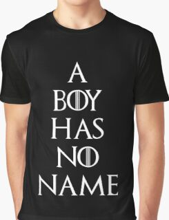 Game of thrones Arya Stark A boy has no name Graphic T-Shirt