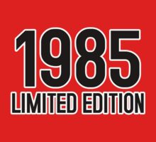 1985 LIMITED EDITION by mcdba