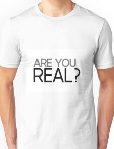 impact: are you real? Unisex T-Shirt