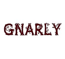 Gnarly! Photographic Print