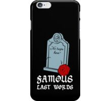 Famous Last Words - No traps here iPhone Case/Skin