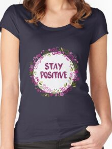stay positive floral Women's Fitted Scoop T-Shirt