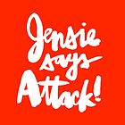 Jensie Says Attack! BLK by finnllow