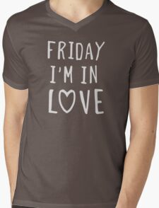 Friday I'm in love Mens V-Neck T-Shirt