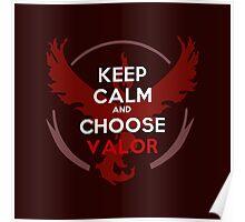 Choose Valor Poster