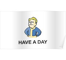 Have A Day Poster