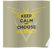 Choose Instinct - Light Apparel Poster