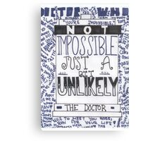 "Doctor Who Quote Art ""Unlikely"" Canvas Print"