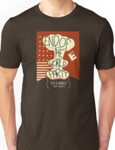 End of the World Party Unisex T-Shirt