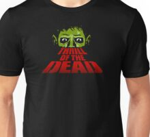 Thrill Of The Dead Unisex T-Shirt