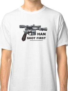 Han shot first (DL-44) Classic T-Shirt