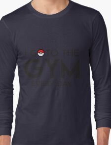 Pokemon - Go to the GYM Long Sleeve T-Shirt