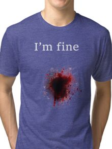 I am fine, Bullet shot Tri-blend T-Shirt