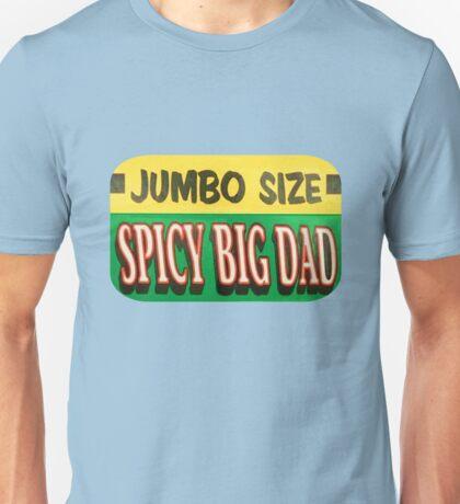 Jumbo Spicy Big Dad Unisex T-Shirt