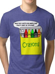 Funny Cartoon: White- that shit is stupid! Tri-blend T-Shirt