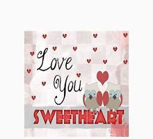 sweetheart Unisex T-Shirt