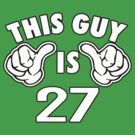 THIS GUY IS 27 by mcdba