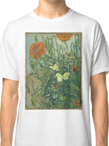Vincent Van Gogh - Butterflies And Poppies. Still life with flowers: flowers, blossom, nature, botanical, floral flora, wonderful flower, plants, cute plant for kitchen interior, garden, vase Classic T-Shirt
