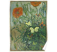 Vincent Van Gogh - Butterflies And Poppies. Still life with flowers: flowers, blossom, nature, botanical, floral flora, wonderful flower, plants, cute plant for kitchen interior, garden, vase Poster