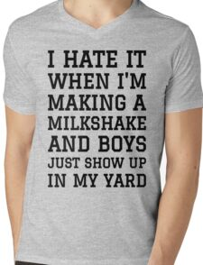 Milkshake Brings Boys to Yard Mens V-Neck T-Shirt