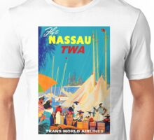 """TWA AIRLINES"" Fly to Nassau Advertising Print Unisex T-Shirt"