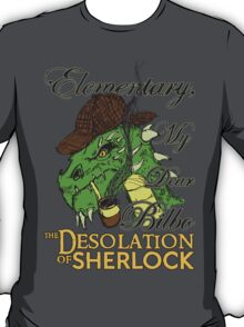 The Desolation of Sherlock T-Shirt